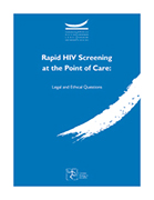 Rapid HIV Screening at the Point of Care: Legal and Ethical Questions