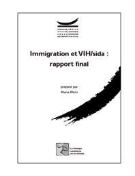 Immigration et VIH/sida : rapport final