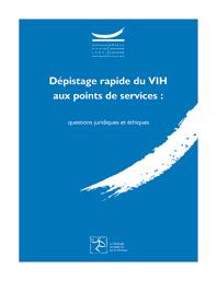 Dépistage rapide du VIH aux points de services : questions juridiques et éthiques