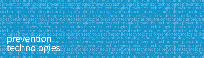 Prevention Technologies