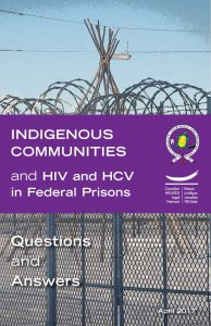 Indigenous Communities and HIV and HCV in Federal Prisons: Questions and Answers