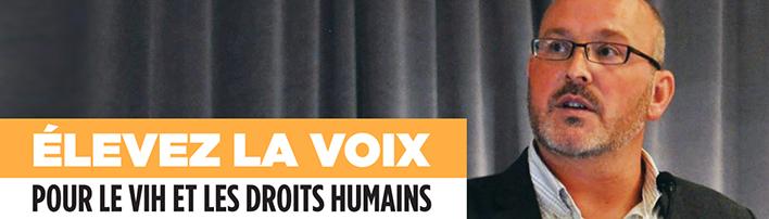 Élevez la voix pour le VIH et les droits humains