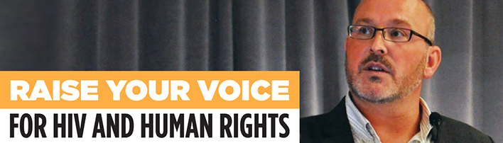 Raise your voice for HIV and Human Rights
