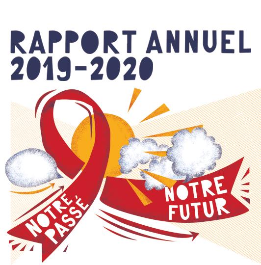Rapport Annuel 2019-2020 : Notre passé, notre futur
