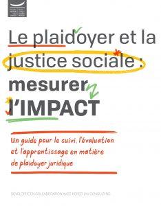 Le plaidoyer et la justice sociale : mesurer l'IMPACT